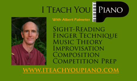 I Teach You Piano with Albert Palmeter